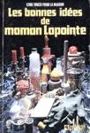 Les bonnes idées de maman Lapointe