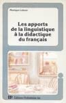 Les apports de la linguistique à la dicactique du français