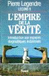 L'empire de la v�rit� - Le�ons II