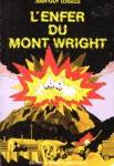L'enfer du Mont Wright