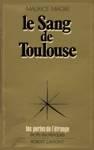 Le sang de Toulouse