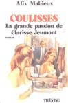 Coulisses - La grande passion de Clarisse Jeumont