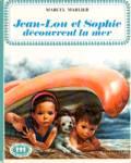Jean-Lou et Sophie découvrent la mer