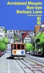 Bye-bye Barbary Lane - Chroniques de San Francisco - Tome VI