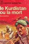 Le Kurdistan ou la mort