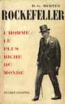 Rockefeller - L'homme le plus riche du monde