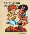 Le plaisir de goûter
