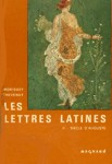 Si�cle d'Auguste - Les lettres latines - Tome II