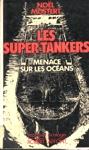 Les super-tankers menace les océans