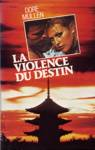 La violence du destin