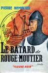 La bâtard de Rouge-Moutier