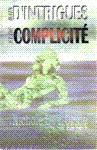 Bain d'intrigues et de complicité