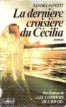 La dernière croisière du Cécilia
