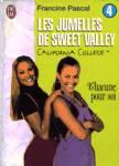 Chacune pour soi -  Les jumelles de Sweet Valley - Tome IV