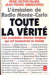 Toute la vérité - L'émission de Radio Monte-Carlo