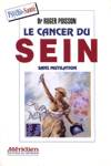 Le cancer du sein sans mutilation
