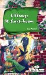 L'étrange M Saint-Jérôme