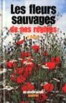 Les fleurs sauvages de nos régions