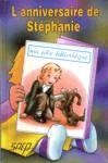 L'anniversaire de Stéphanie