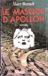Le masque d'Apollon