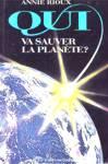 Qui va sauver la planète?