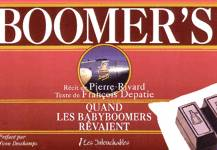 Boomer's - Quand les babyboomers rêvaient