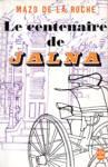 Le centenaire de Jalna - Les Jalna