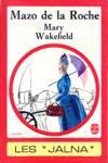Mary Wakefield - Les Jalna