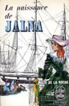 La naissance de Jalna - Les Jalna