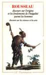 Discours sur l'origine et les fondements de l'in�galit� parmi les hommes