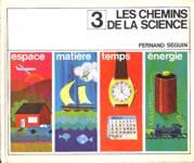 Les chemins de la science - Tome III