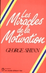 Les miracles de la motivation