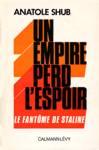 Un empire perd l'espoir - Le fantôme de Staline