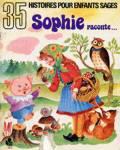35 histoires pour enfants sages - Sophie raconte