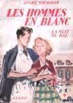 La nuit de bal - Les hommes en blanc - Tome II