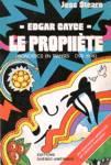 Edgar Cayce - Le prophète - Pronostics en transes (1911-1998)