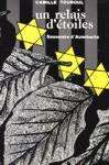 Un relais d'étoiles - Souvenirs d'Auschwitz