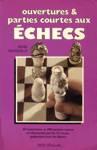 Ouvertures et parties courtes aux échecs