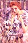 La Délivrance - Les années du Silence - Tome II