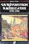 La révolution américaine - 1775-1783