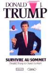 Survivre au sommet - Donald J Trump