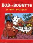 Le mont rugissant - Les aventures de Bob et Bobette