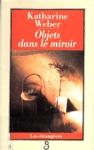 Objets dans le miroir