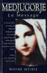 Medjugorje - Le Message
