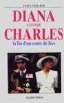 Diana contre Charles - La fin d'un conte de fées