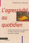 L'agressivit� au quotidien